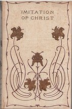 Of the Imitation of Christ Four Books [Hardcover] Thomas A Kempis