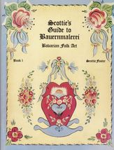 Tole Decorative Painting Scottie's Guide To Bauernmalerei Bavarian Folk ... - $14.99
