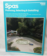 Spas Planning Selecting and Installing by Ed Scott - $6.09
