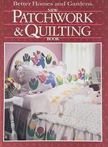 Better Homes and Gardens New Patchwork and Quilting Book Better Homes an... - $5.20