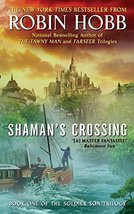 Shaman's Crossing: Book One of The Soldier Son Trilogy [Mass Market Pape... - $3.47