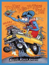 Too Mean to Live too Young to Die Rat Fink Big Daddy Ed Roth Metal Sign - $34.95