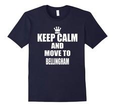 Shirt for you - Keep Calm Bellingham Washington State Town City USA T Sh... - $19.95+