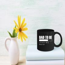 Daddy Coffee Mug Dad To Be Loading Becoming A Father Fun Gift - $15.95