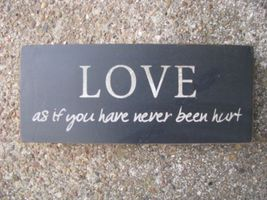 Wood Block 31434LO-Love as if you never been hurt  - $3.95