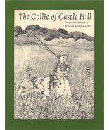 The Collie of Castle Hill [Paperback] Carter, Christine Reilly - $39.00