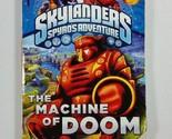 Skylanders Universe: The Machine of Doom by Cavan Scott (2012, Paperback)