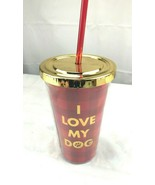 I love my dog insulated plastic cup gold red NWT - $10.00