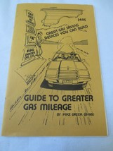 Vintage guide to greater gas mileage 1980 Mike Greet Gas Saving self help - $5.00