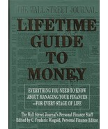 The Wall Street Journal Lifetime Guide to Money: Strategies for Managing... - $6.99