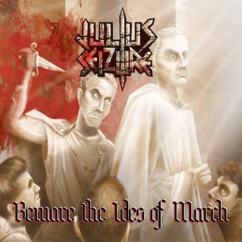 Primary image for Beware the Ides of March [Audio CD] Seizure, Julius