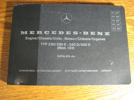 Mercedes-Benz Type 230 280E 240D 300D Engine Chassis Parts Manual W123 1... - $94.25
