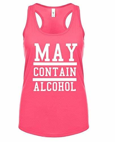 Primary image for 12.99 Prime Tees Womens May Conatin Alcohol Funny Drinking Racerback Tank Top Me