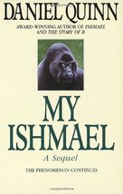 My Ishmael (Ishmael Series) [Paperback] Quinn, Daniel image 1