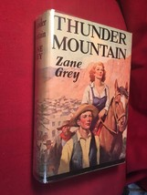 Zane Grey THUNDER MOUNTAIN 1936 Special Edition, Signed. Fine in VG+ DJ - $637.00