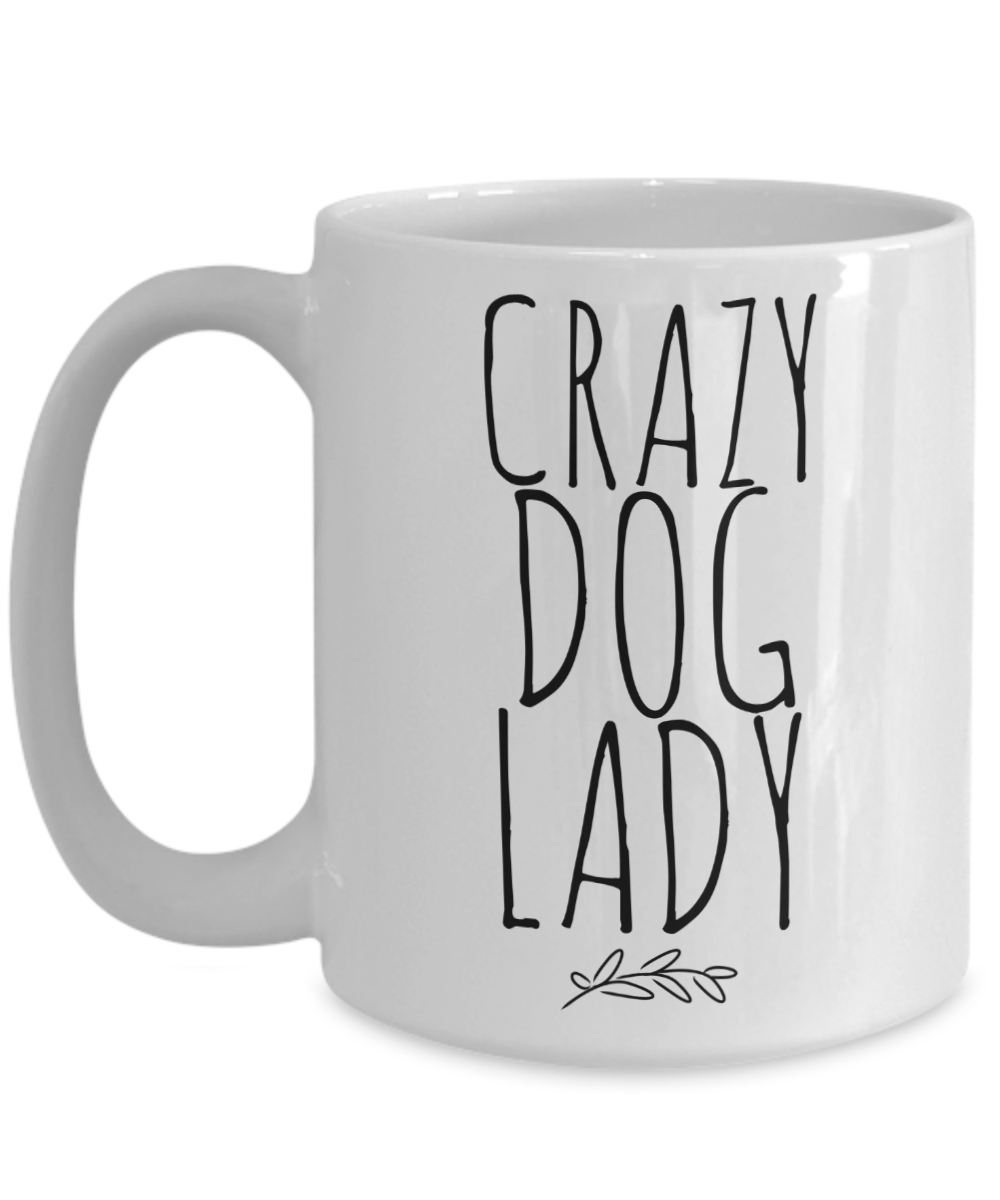 Dog Mom Crazy Dog Lady Mug Cute Funny Unique Gift Idea For Rescue Breed Her