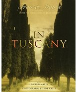 In Tuscany [Hardcover] Frances Mayes; Bob Krist and Edward Mayes - $8.23