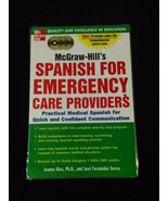 McGraw-Hill's Spanish for Emergency Care Providers: A Practical Course - $19.97