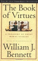 The Book of Virtues [Paperback] Bennett, William J. - $8.24