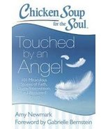 Chicken Soup for the Soul: Touched by an Angel: 101 Miraculous Stories of Faith, - €12,79 EUR