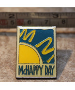 McHappy Day McDonalds Metal Collectible Pinback Pin Button - $9.61