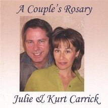 A COUPLE's ROSARY by Julie and Kurt Carrick - $21.95