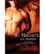 ST. NACHO'S by Z.A Maxfield EROTIC GAY CONTEMPORARY ROMANCE  - $5.95