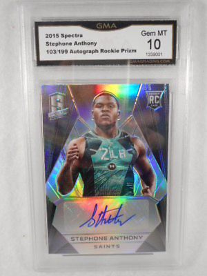 2015 Spectra 103/199 Stephone Anthony Auto Rookie Prizm GMA Gem Graded 10