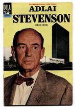 Adlai Stevenson #12-007-612 1966-DELL-HISTORIC-ONE Shot ISSUE-STATESMAN-FN - $49.66