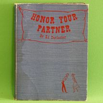 1949 1st Printing Hardcover Book, Honor Your Partner, Square Dance Instr... - £3.78 GBP