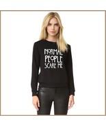 "Black Cotton Long Sleeve Printed ""Normal People Scare Me"" Warm Sweatshirt - $46.95"