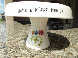 Rae Dunn Cake Stand Plate Flowers Floral Home Is Where Mom Is NEW - $41.00