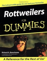 Rottweilers for Dummies : Richard Beauchamp : New Softcover  @ZB - $12.95