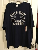 "New Graphic Men's Blue T-Shirt Size 2XL ""This Guy Needs A Beer"" - $12.86"