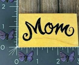 PSX Designs Mom Rubber Stamp 1998 D2463 Script Wood #G73 - $5.45