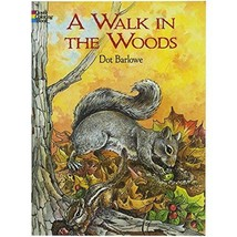 A Walk in the Woods Dover Nature Coloring Book - $4.07