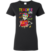 Coco Teacher Life Got Me Feelin Un Poco Loco G500L Gildan Ladies' T-Shirt - $21.50+