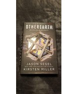 OTHEREARTH - JASON SEGEL KIRSTEN MILLER - 2018 - HARDCOVER - $25.00