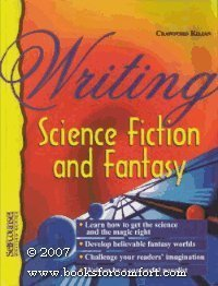 Writing Science Fiction and Fantasy [Jan 01, 1998] Kilian, Crawford