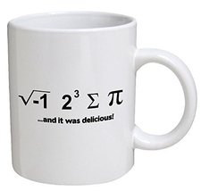 Funny Mug - And It Was Delicious. Math Geek - 11 OZ Coffee Mugs - $13.95