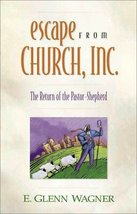 Escape from Church, Inc. Wagner, E. Glenn and Halliday, Steve - $4.95
