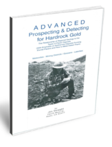 Advanced Prospecting & Detecting for Hard Rock Gold ~ Gold Prospecting - $49.95