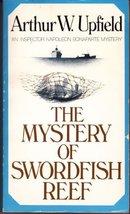 The Mystery Of Swordfish Reef Upfield, Arthur - $1.49
