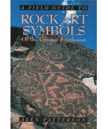 Rock Art Symbols of the Greater Southwest ~ Treasure Hunting - $15.95