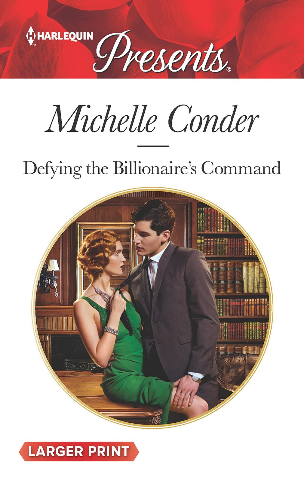 Defying the Billionaire's Command (Harlequin Presents (Larger Print)) [Mass Mark