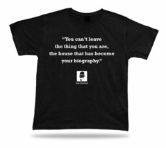 Iain Sinclair Famous life quote SHIRT BEST TEE proverb APPARLE special idea gift - $7.57