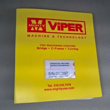 Mighty Viper VMC-1270A Vertical Machining Center She Hong Operation Manu... - $95.00