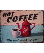 Hot Coffee Metal Sign - $19.95
