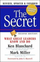 The Secret: What Great Leaders Know and Do Blanchard, Ken and Miller, Mark image 3