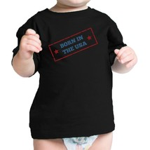 Born In The USA First 4th Of July Baby T-Shirt Black Cotton Tee - $14.99